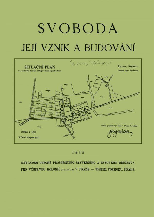 Svoboda - její vznik a budování - publikace