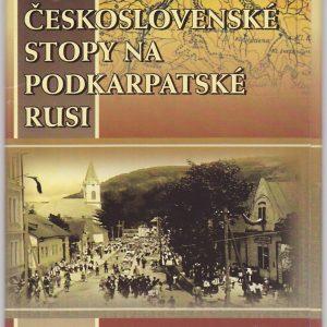 Československé stopy na Podkarpatské Rusi