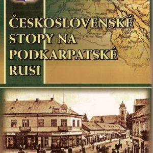 Československé stopy na Podkarpatské Rusi - Chust