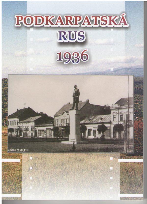 Podkarpatská Rus 1936