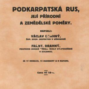 Podkarpatská Rus, její přírodní a zemědělské poměry