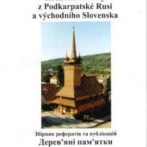Roubené skvosty z Podkarpatské Rusi a východního Slovenska