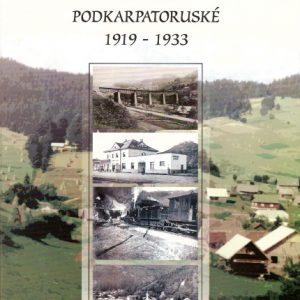 Technické práce v zemi Podkarpatoruské 1919 - 1933