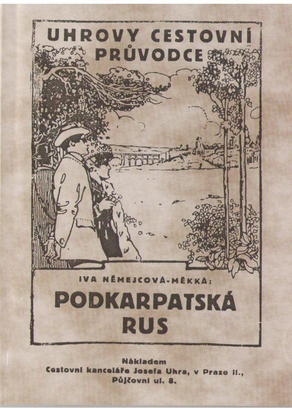 Uhrovy cestovní průvodce - Podkarpatská Rus